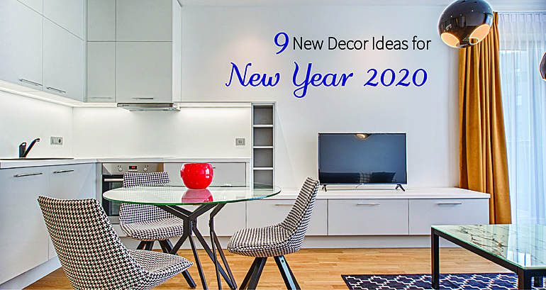 9 New Decor Ideas for New Year 2020
