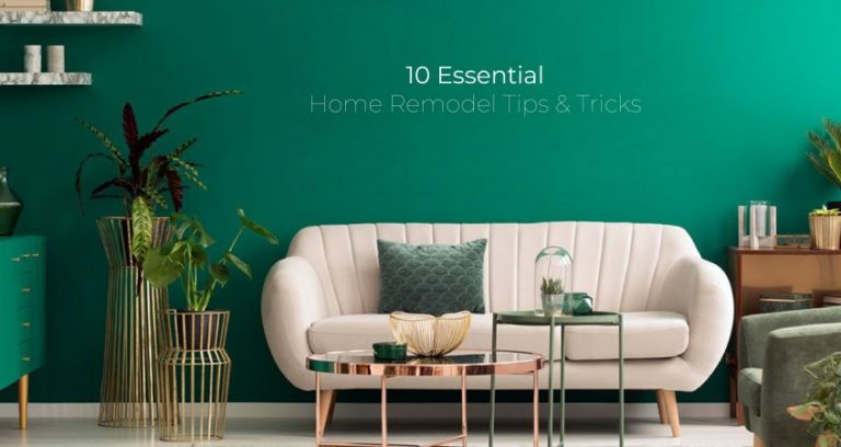 10 Essential Home Remodel Tips & Tricks